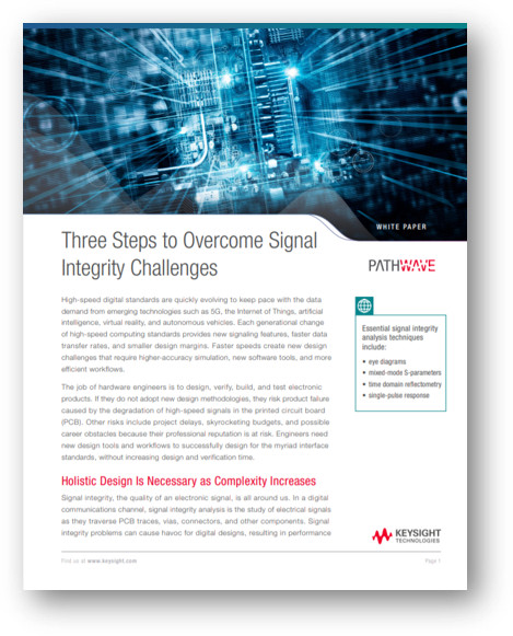 Three Steps to Overcome Signal Integrity Challenges